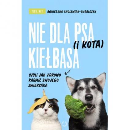 Nie dla psa (i kota)...